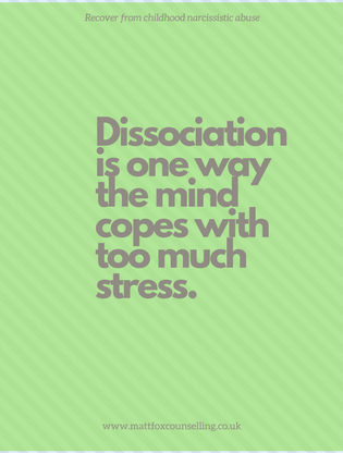 Dissociation is the brain's way of coping with stress - Matt Fox Counselling