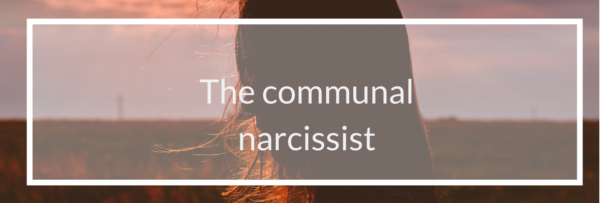 the communal narcissist